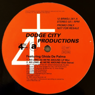 "Dodge City Productions ft Ghida De Palma - As Long As We're Around (12"") (Promo) (VG-/G-VG)"